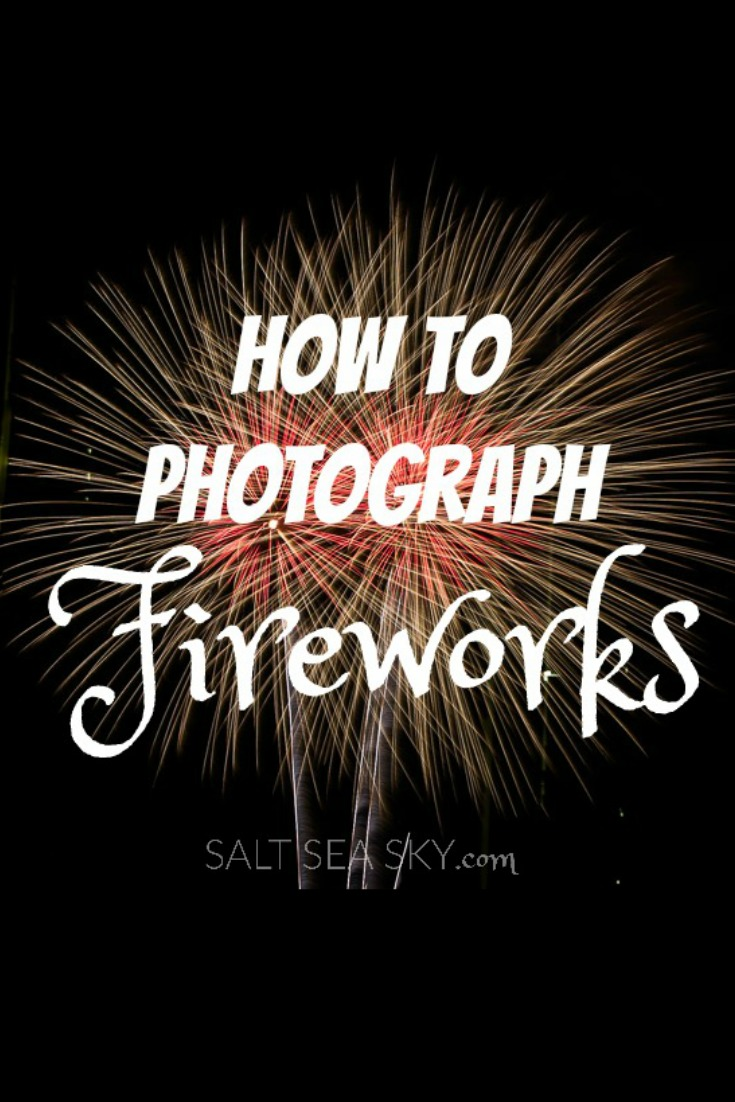 how to photograph fireworks pin